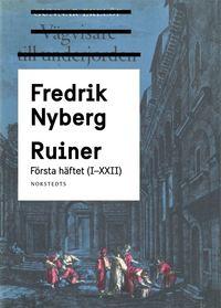 bokomslag Ruiner : Första häftet (I - XXII)