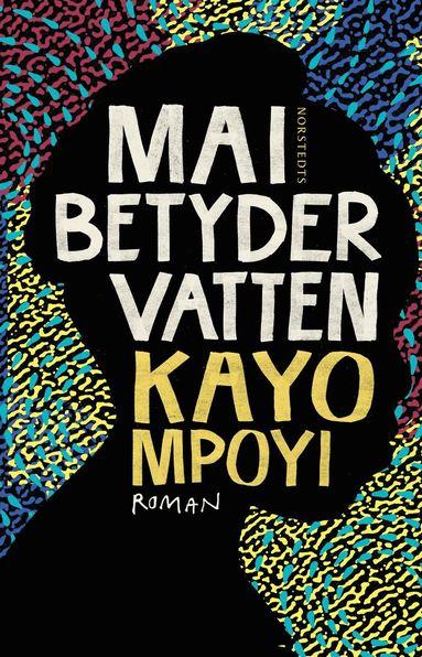bokomslag Mai betyder vatten