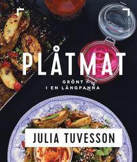 bokomslag Plåtmat : Grönt i en långpanna