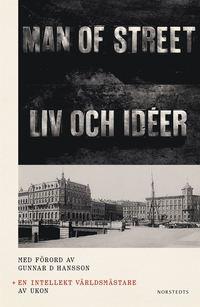 bokomslag En intellekt världsmästare : Liv och idéer av Man of street med ett förord av Gunnar D Hansson