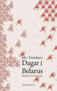bokomslag Dagar i Belarus