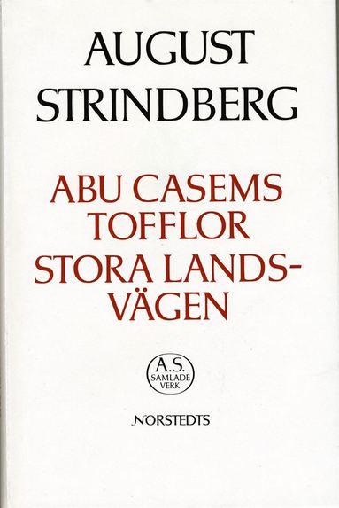 bokomslag Abu Casems tofflor ; Stora landsvägen : Nationalupplaga. 62, Abu Casems tofflor ; Stora landsvägen