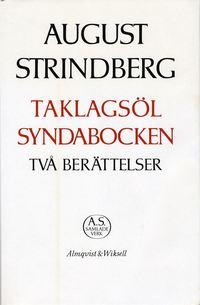 bokomslag Två berättelser : Taklagsöl ; Syndabocken : Nationalupplaga. 55, Två berättelser : Taklagsöl ; Syndabocken