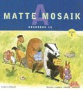 bokomslag Matte Mosaik 1 Grundbok 1A