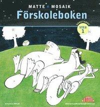 bokomslag Matte Mosaik 1 Förskoleboken
