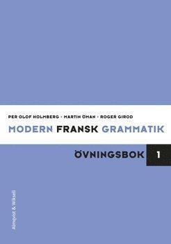 bokomslag Modern fransk grammatik Övningsbok 1 + Facit