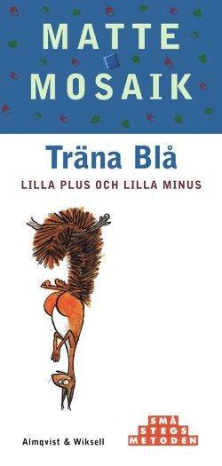 bokomslag Matte Mosaik Steg 1 Träna Blå