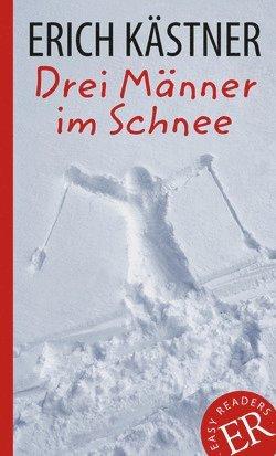 bokomslag Easy Readers Drei Männer im Schnee nivå C - Easy Readers
