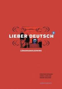 bokomslag Lieber Deutsch 2 Lärarhandledning
