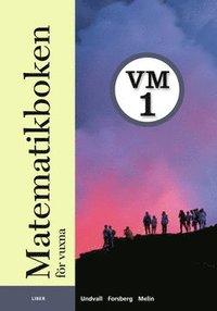 bokomslag Matematikboken för vuxna VM1 Grundbok