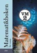 bokomslag Matematikboken för vuxna VM2 Grundbok