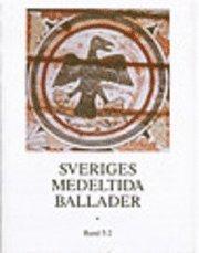 bokomslag Sveriges medeltida ballader Bd 5:2 : Skämtvisor II : Nr 234-263