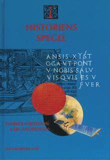 bokomslag I historiens spegel - långa linjer och tvärsnitt