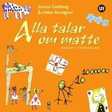 bokomslag Alla talar om matte redan i förskolan