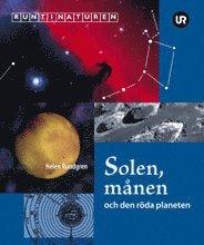bokomslag Solen, månen och den röda planeten