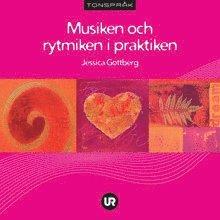bokomslag Musiken och rytmiken i praktiken
