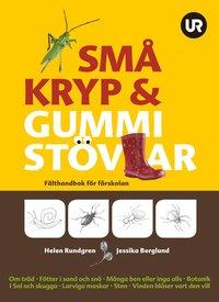 bokomslag Små kryp & gummistövlar : fälthandbok för förskolan