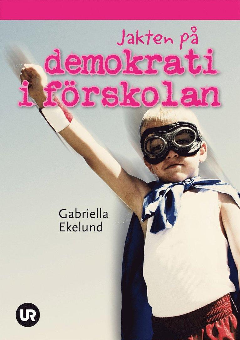 Jakten på demokrati i förskolan 1