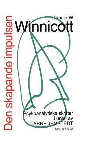 bokomslag Den skapande impulsen : Psykonalytiska skrifter i urval av Arne Jemstedt