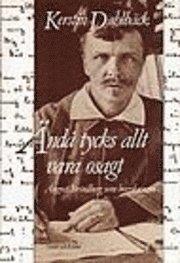 bokomslag Ändå tycks allt vara osagt : August Strindberg som brevskrivare