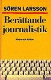 bokomslag Berättande journalistik