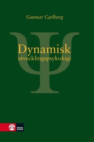 bokomslag Dynamisk utvecklingspsykologi