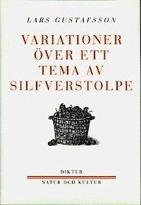 bokomslag Variationer över ett tema av Silfverstolpe : Dikter