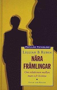 bokomslag Nära främlingar : Om relationen mellan man och kvinna