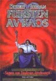 bokomslag Fursten av Kaos - Sagan om Drakens återkomst, del 11