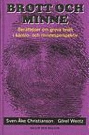 bokomslag Brott och minne : Berättelser om grova brott i känslo- och minnesperspektiv