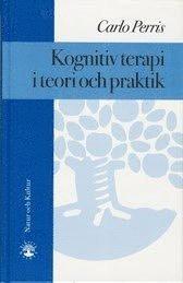 Kognitiv terapi i teori och praktik