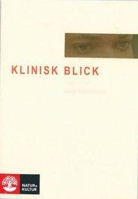 bokomslag Klinisk blick