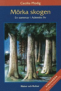 bokomslag Mörka skogen : En sommar i Ademirs liv