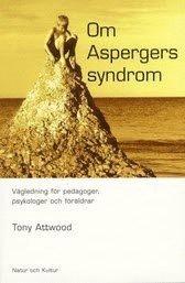 bokomslag Om Aspergers Syndrom : Vägledning För Pedagoger, Psykologer Och Föräldrar