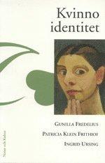 bokomslag Kvinnoidentitet : dynamisk kvinnopsykologi i ett livsloppsperspektiv