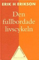 bokomslag Den fullbordade livscykeln