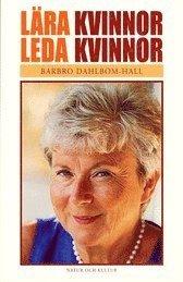 bokomslag Lära kvinnor leda kvinnor