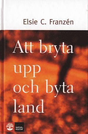 bokomslag Att bryta upp och byta land