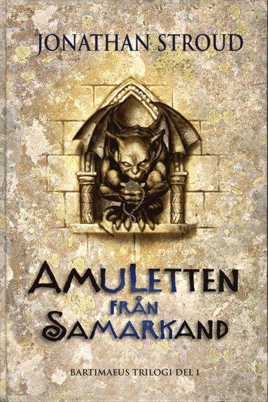 bokomslag Amuletten från Samarkand
