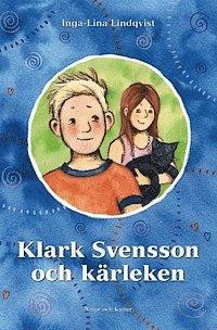bokomslag Klark Svensson och kärleken