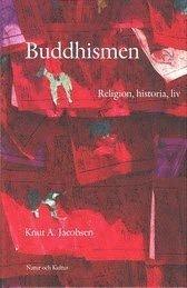 bokomslag Buddhismen : religion, historia, liv
