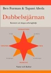 bokomslag Dubbelstjärnan : Konsten att skapa arbetsglädje