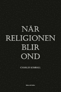 bokomslag När religionen blir ond