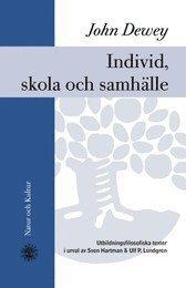 bokomslag Individ, skola och samhälle : utbildningsfilosofiska texter