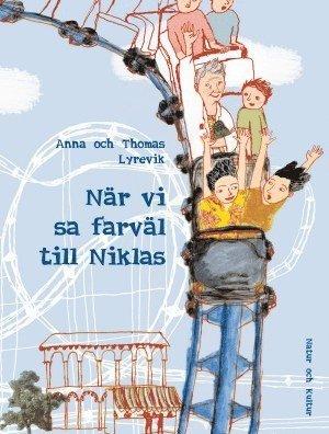 bokomslag När vi sa farväl till Niklas