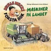 bokomslag Mulle Mecks första bok : maskiner på landet