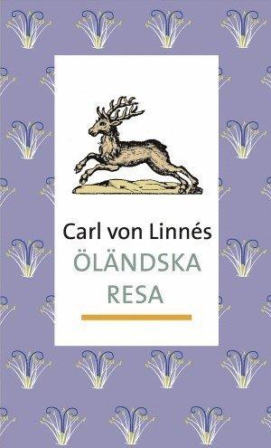 bokomslag Carl von Linnés Öländska resa