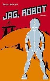 bokomslag Jag, robot : novellsamling