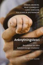bokomslag Anknytningsteori : betydelsen av nära känslomässiga relationer