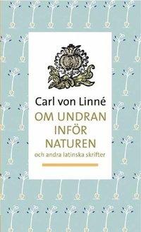 Om undran inför naturen : och andra latinska skrifter